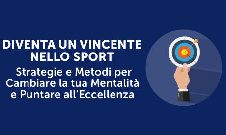 Corso-Online-Diventa-vincente-nello-Sport-Strategie-Metodi-Cambiare-Mentalita-LifeLearning